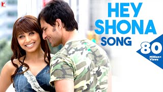 Hey Shona   Full Song | Ta Ra Rum Pum | Saif Ali Khan | Rani Mukerji | Shaan | Sunidhi Chauhan