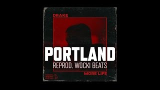 Drake - Portland ft. Quavo & Travis Scott (Instrumental) (Reprod. Wocki Beats)   More Life