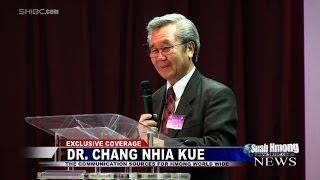 """getlinkyoutube.com-Suab Hmong News:  Dr. Chang Nhia Kue """"Kev Hlub Hauv Nkaub Siab"""""""