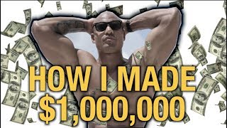 How I Made My First $1,000,000