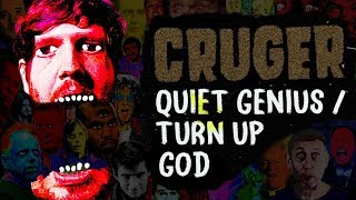 CRUGER | QUIET GENIUS / TURN UP GOD width=