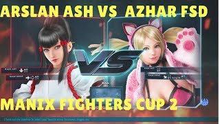 tekken 7 Arslan Ash(Kazumi) vs Azhar FSD(Luck Chole) Maniax Fighters cup S2