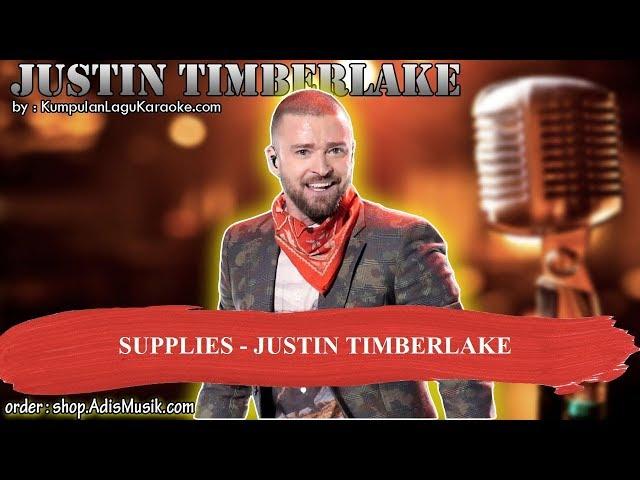 SUPPLIES - JUSTIN TIMBERLAKE Karaoke