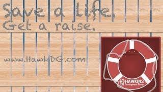 Save a Life, Get a Raise! | HawkDG