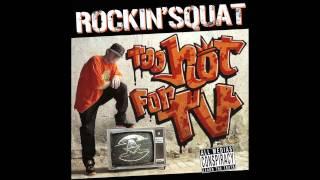 Rockin Squat - Quand ce sera la guerre