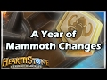 [Hearthstone] A Year of Mammoth Changes