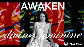 getlinkyoutube.com-The Divine Feminine (How To Awaken The Divine Feminine Within You) - Teal Swan