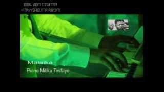 Malaika  instrumental Music Piano Instrumental For Mandela By Mitiku Tesfaye