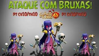 getlinkyoutube.com-Clash of Clans - Ataque com BRUXAS - PT CV10/TH10