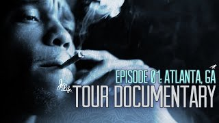 Curren$y - Pilot Talk 3 Tour : Atlanta (Episode 1)