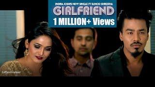Girlfriend : Indira Joshi [ OFFICIAL] Feat Sunod Shrestha | New Nepali Pop Song 2018
