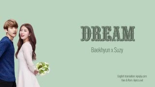 getlinkyoutube.com-Dream - Baekhyun (백현), Suzy (수지) [Han-Rom-Eng lyrics]