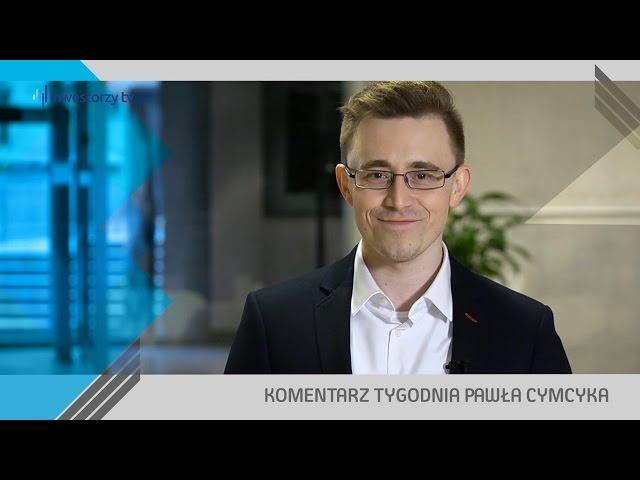 Paweł Cymcyk, #48 KOMENTARZ TYGODNIA (09.12.2016)