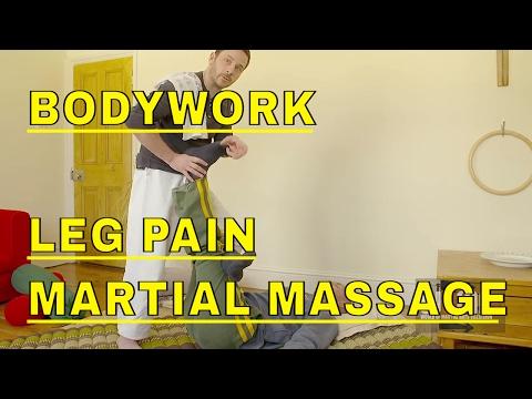 BODYWORK Martial Massage Leg Stretches PAIN