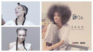 Di'Ja - Awww Music Video