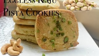 getlinkyoutube.com-Eggless Kaju Pista Cookies | Cashew Pistachio Cookies/Biscuits recipe