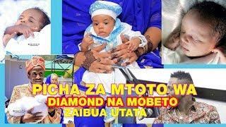 PICHA ZA MTOTO WA HAMISA MOBETO NA DIAMOND PLATNUMZ zaibua UTATA MITANDAONI