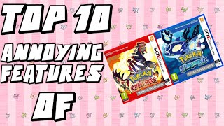 getlinkyoutube.com-Top 10 ANNOYING Features of Pokemon Omega Ruby and Alpha Sapphire