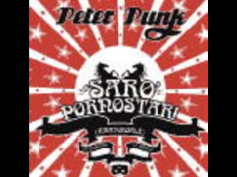 Peter Punk - What can I say - Sarò Pornostar