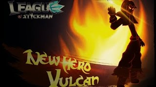 League Of Stickman - Vulcan