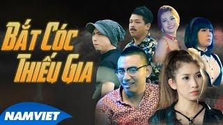 Phim Hài ngắn 2017 - Bắt Cóc Thiếu Gia - Việt hương, Hứa minh đạt