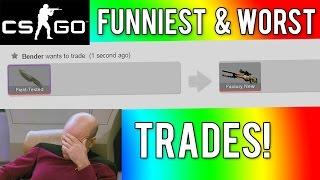 getlinkyoutube.com-CS GO - The Funniest & Worst Trades!
