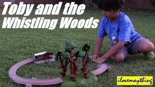 getlinkyoutube.com-TOBY and The Whistling Woods - Thomas Trackmaster Motorized Engine