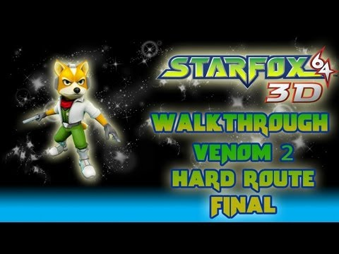 Star Fox 64 3D Walkthrough (Venom 2: Hard Route *Medal 200*