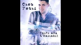 getlinkyoutube.com-Cheb FETHI -Zahri M3a L'Machakil-©