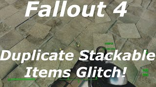 getlinkyoutube.com-Fallout 4 Duplicate Item Stacks Glitch AFTER PATCH! Unlimited / Infinite Items! (Fallout 4 Glitches)