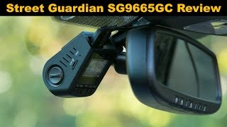 Street Guardian SG9665GC Dashcam Review