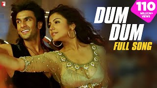 Dum Dum - Full Song | Band Baaja Baaraat | Ranveer Singh | Anushka Sharma | Benny Dayal | Himani