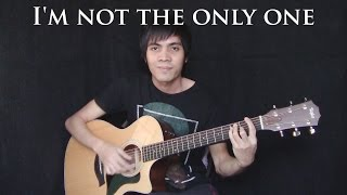 I'm Not The Only One - Sam Smith (Fingerstyle Guitar Cover)