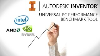 Autodesk Inventor Performance Benchmark Tool