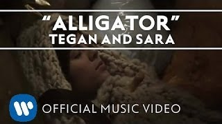 getlinkyoutube.com-Tegan and Sara - Alligator [Official Music Video]
