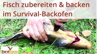 Survival-Backofen: Fisch zubereiten & backen | Survival-Magazin von SurviCamp