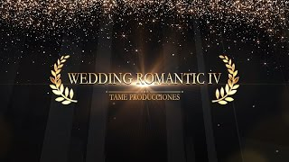 getlinkyoutube.com-TEMPLATE SONY VEGAS PRO 11 - 12 - 13 WEDDING ROMANTIC IV [TAME PRODUCCIONES]