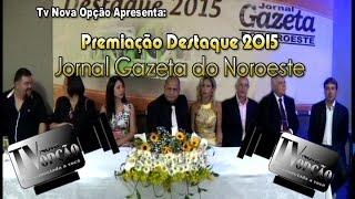 Nova Opção Notícias -Destaque Gazeta 2015