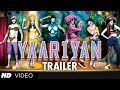 Yaariyan Theatrical Trailer Official | Himansh Kohli, Rakul Preet, Nicole Faria, Dev Sharma