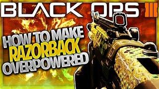 "getlinkyoutube.com-How To Make ""OVERPOWERED RAZORBACK"" in BLACK OPS 3 - BO3 Best RAZORBACK Class Setup - MOST OP GUNS"