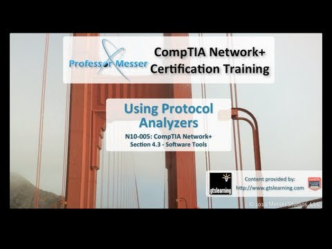 CompTIA Network+ N10-005: 4.3 - Using Protocol Analyzers