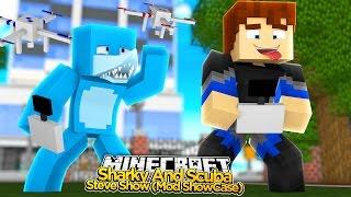 getlinkyoutube.com-Minecraft - SHARKY & SCUBA STEVE SHOW ( MOD SHOWCASE) CUSTOM DRONE MOD