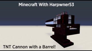 getlinkyoutube.com-Minecraft TNT Cannon with a Barrel! (Tutorial)