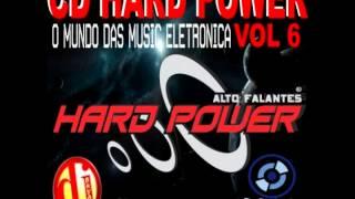 getlinkyoutube.com-CD HARD POWER VOL 6 BY DJ BRYAN OFICIAL