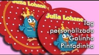 getlinkyoutube.com-Criando tag personalizada da galinha pintadinha