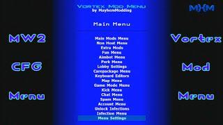 getlinkyoutube.com-Mw2 CFG [Backup + Patch] Vortex Mod Menu
