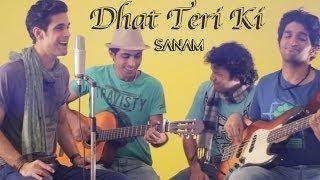 getlinkyoutube.com-Dhat Teri Ki (Sanam version) | Gori Tere Pyaar Mein - Sanam