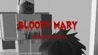 getlinkyoutube.com-Bloody Mary- A ROBLOX scary movie MissAurora