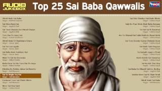 getlinkyoutube.com-Best Top 25 Sai Baba Super Hits Qawwalis ( Full Songs ) JukeBox Shirdi Wale Sai Baba