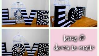 getlinkyoutube.com-Decora tu cuarto con letras 3D de cartón Reciclando